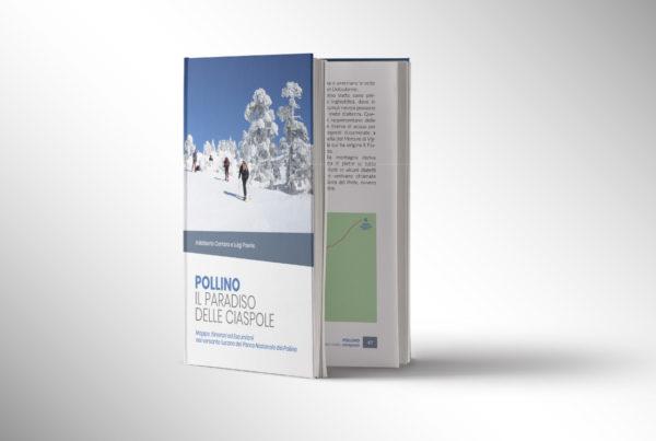 Libro Pollino il paradiso delle ciaspole - Adalberto Corraro Luigi Poerio Infopollino
